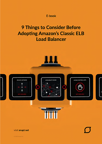 snapt-ebook-9-things-to-consider-before-adopting-amazons-classic-elb-load-balancer-thumbnail